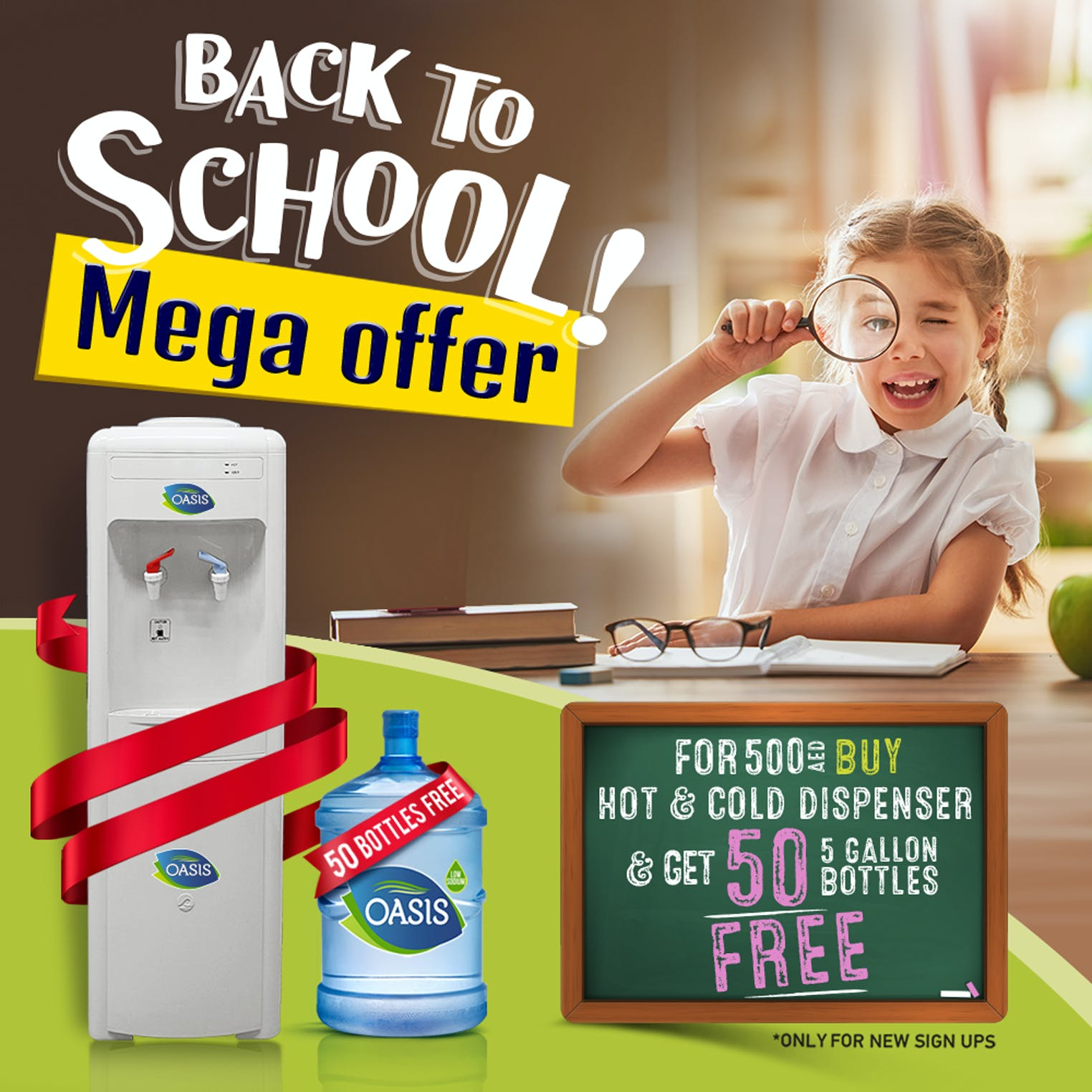 Back to School  Mega Offer - Buy Cooler for AED 500 and Get 50 Five Gallon FREE